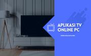 Aplikasi TV Online PC & Android Terbaik