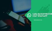 Cara Backup dan Restore Chat WhatsApp di Google Drive