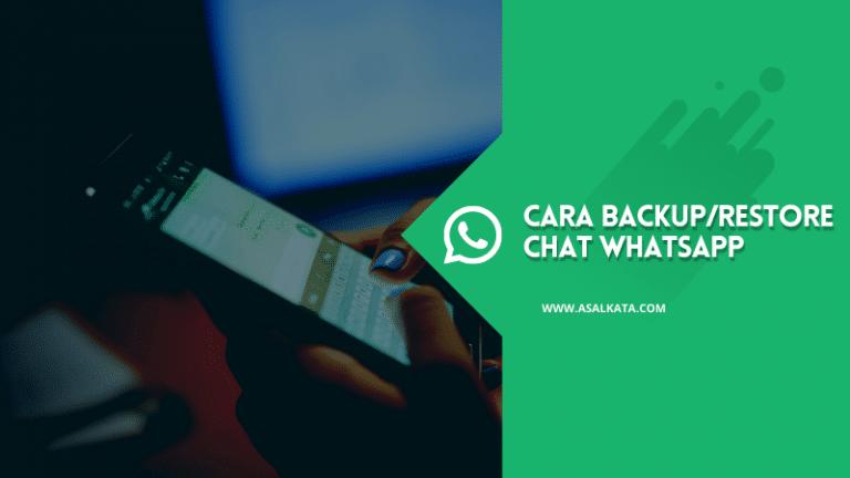 Cara Backup_Restore Chat WhatsApp