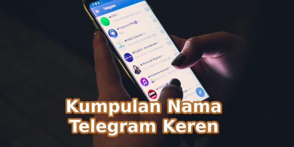 Kumpulan Nama Channel, Username dan Grup Telegram