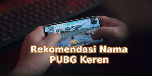 Nama Keren PUBG Mobile