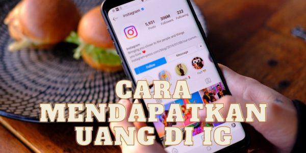 Cara Mendapatkan Uang Lewat Instagram